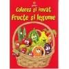 Colorez si invat fructe si legume