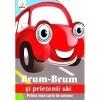 Brum-Brum si prietenii sai. Prima mea carte de colorat